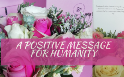 A Positive Message For Humanity